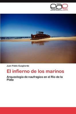 El Infierno de Los Marinos (Paperback)