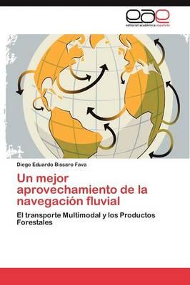 Un Mejor Aprovechamiento de La Navegacion Fluvial (Paperback)