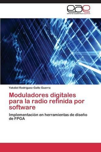 Moduladores Digitales Para La Radio Refinida Por Software (Paperback)