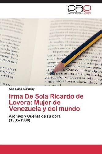 Irma de Sola Ricardo de Lovera: Mujer de Venezuela y del Mundo (Paperback)
