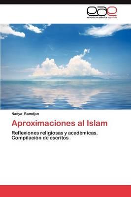 Aproximaciones Al Islam (Paperback)