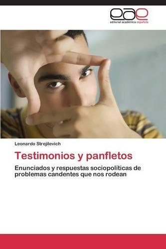 Testimonios y Panfletos (Paperback)