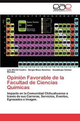 Opinion Favorable de La Facultad de Ciencias Quimicas (Paperback)