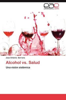Alcohol vs. Salud (Paperback)
