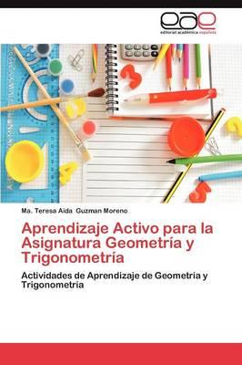 Aprendizaje Activo Para La Asignatura Geometria y Trigonometria (Paperback)