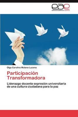 Participacion Transformadora (Paperback)