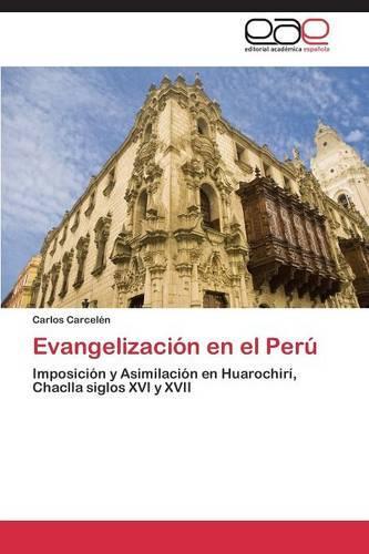 Evangelizacion En El Peru (Paperback)