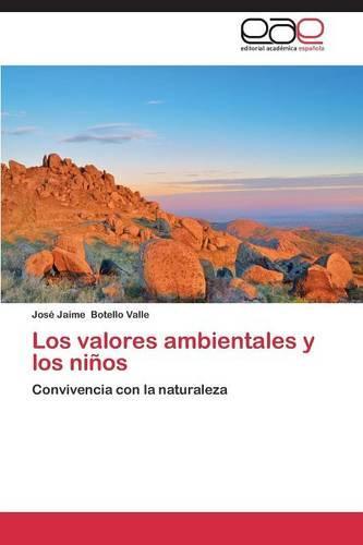 Los Valores Ambientales y Los Ninos (Paperback)