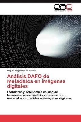 Analisis Dafo de Metadatos En Imagenes Digitales (Paperback)