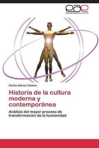 Historia de La Cultura Moderna y Contemporanea (Paperback)