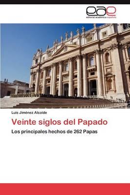 Veinte Siglos del Papado (Paperback)