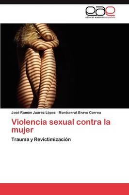 Violencia Sexual Contra La Mujer (Paperback)