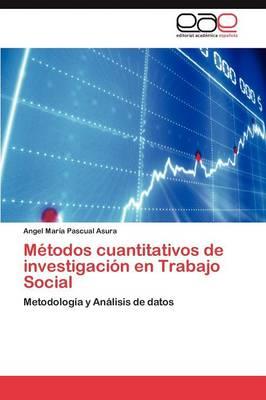Metodos Cuantitativos de Investigacion En Trabajo Social (Paperback)