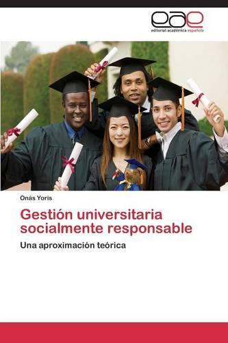 Gestion Universitaria Socialmente Responsable (Paperback)