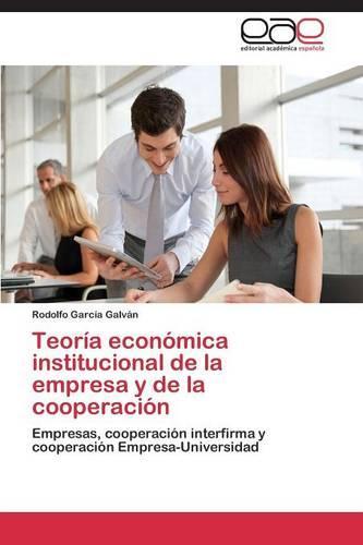 Teoria Economica Institucional de La Empresa y de La Cooperacion (Paperback)