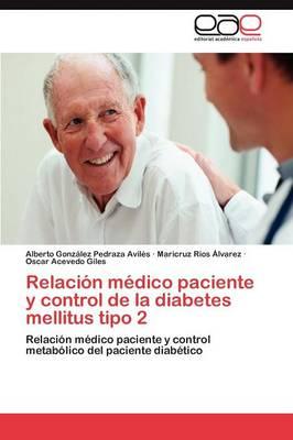 Relacion Medico Paciente y Control de la Diabetes Mellitus Tipo 2 (Paperback)