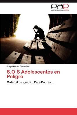 S.O.S Adolescentes En Peligro (Paperback)