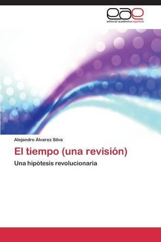 El Tiempo (Una Revision) (Paperback)