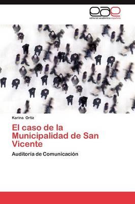 El Caso de La Municipalidad de San Vicente (Paperback)
