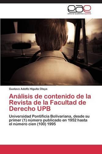 Analisis de Contenido de La Revista de La Facultad de Derecho Upb (Paperback)