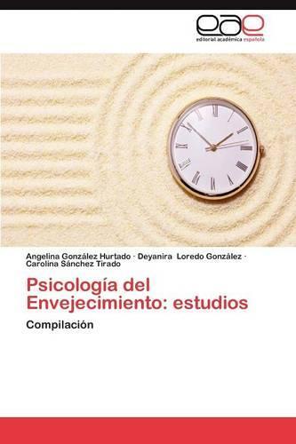 Psicologia del Envejecimiento: Estudios (Paperback)