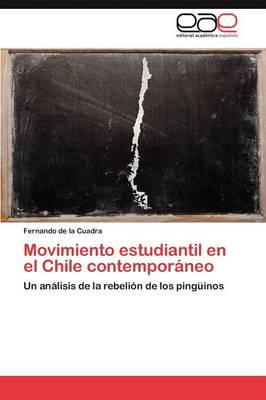 Movimiento Estudiantil En El Chile Contemporaneo (Paperback)