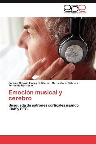 Emocion Musical y Cerebro (Paperback)