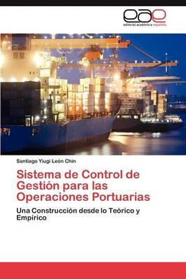 Sistema de Control de Gestion Para Las Operaciones Portuarias (Paperback)