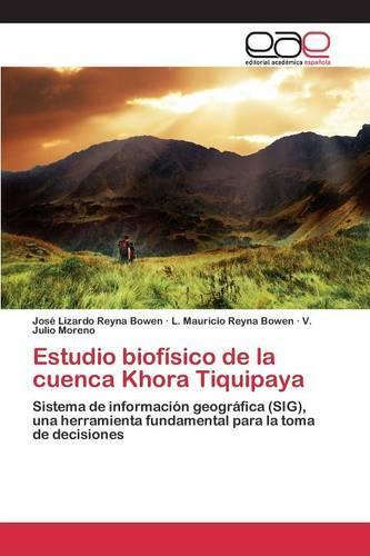 Estudio Biofisico de La Cuenca Khora Tiquipaya (Paperback)