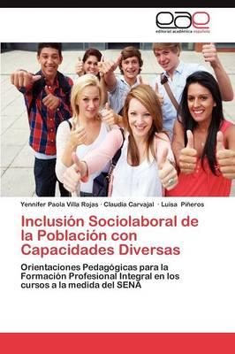 Inclusion Sociolaboral de La Poblacion Con Capacidades Diversas (Paperback)