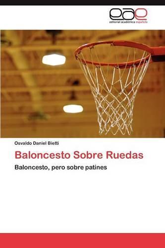 Baloncesto Sobre Ruedas (Paperback)