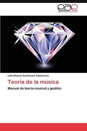 Teoria de La Musica (Paperback)