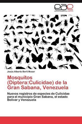 Mosquitos (Diptera: Culicidae) de La Gran Sabana, Venezuela (Paperback)
