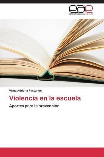 Violencia En La Escuela (Paperback)