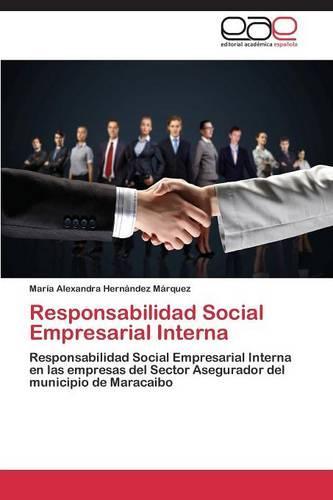 Responsabilidad Social Empresarial Interna (Paperback)