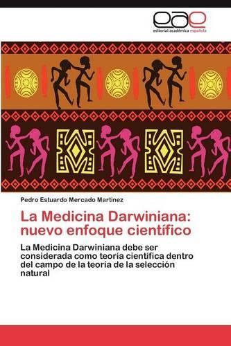 La Medicina Darwiniana: Nuevo Enfoque Cientifico (Paperback)