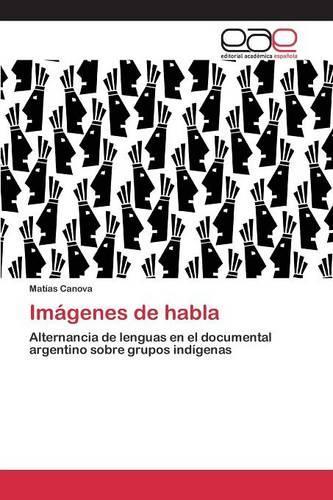 Imagenes de Habla (Paperback)