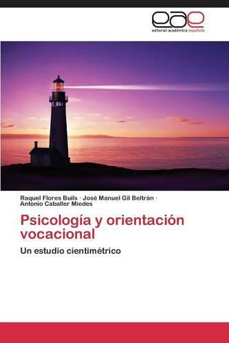 Psicologia y Orientacion Vocacional (Paperback)
