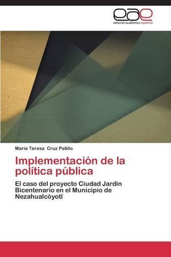 Implementacion de La Politica Publica (Paperback)