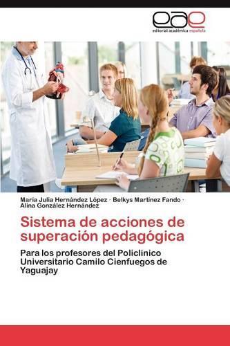Sistema de Acciones de Superacion Pedagogica (Paperback)