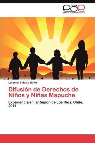Difusion de Derechos de Ninos y Ninas Mapuche (Paperback)
