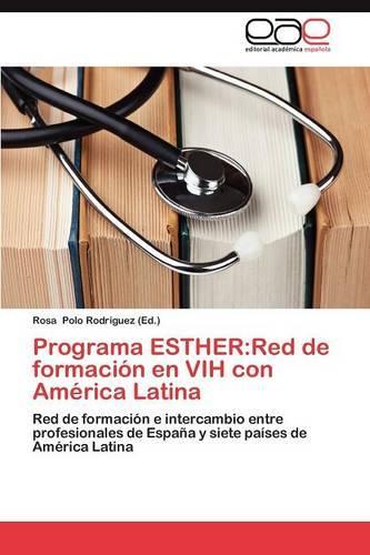 Programa Esther: Red de Formacion En Vih Con America Latina (Paperback)