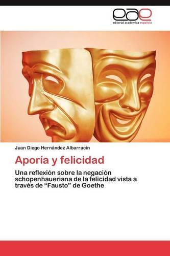 Aporia y Felicidad (Paperback)