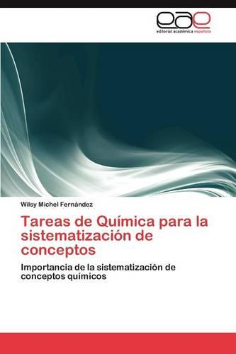 Tareas de Quimica Para La Sistematizacion de Conceptos (Paperback)