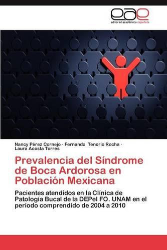 Prevalencia del Sindrome de Boca Ardorosa En Poblacion Mexicana (Paperback)