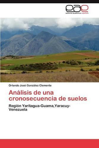 Analisis de Una Cronosecuencia de Suelos (Paperback)