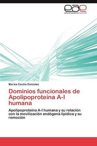 Dominios Funcionales de Apolipoproteina A-I Humana (Paperback)