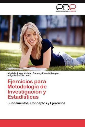 Ejercicios Para Metodologia de Investigacion y Estadisticas (Paperback)