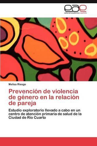 Prevencion de Violencia de Genero En La Relacion de Pareja (Paperback)