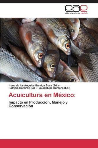 Acuicultura En Mexico (Paperback)